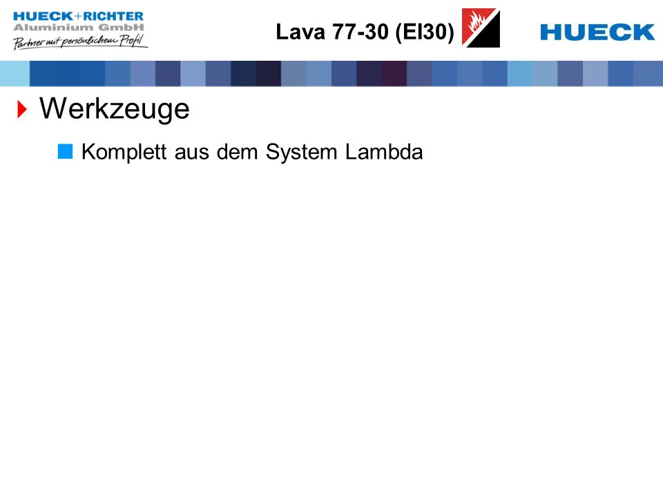Lava 77-30 (EI30) Werkzeuge Komplett aus dem System Lambda