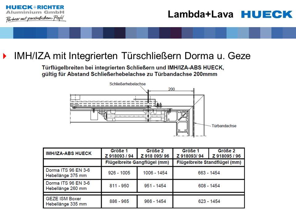 Lambda+Lava IMH/IZA mit Integrierten Türschließern Dorma u. Geze