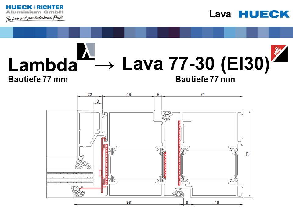 Lava Lambda Bautiefe 77 mm Lava 77-30 (EI30) Bautiefe 77 mm →
