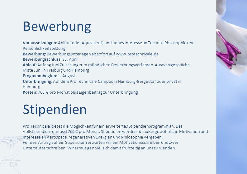 Bewerbung Voraussetzungen: Abitur (oder Äquivalent) und hohes Interesse an Technik, Philosophie und.