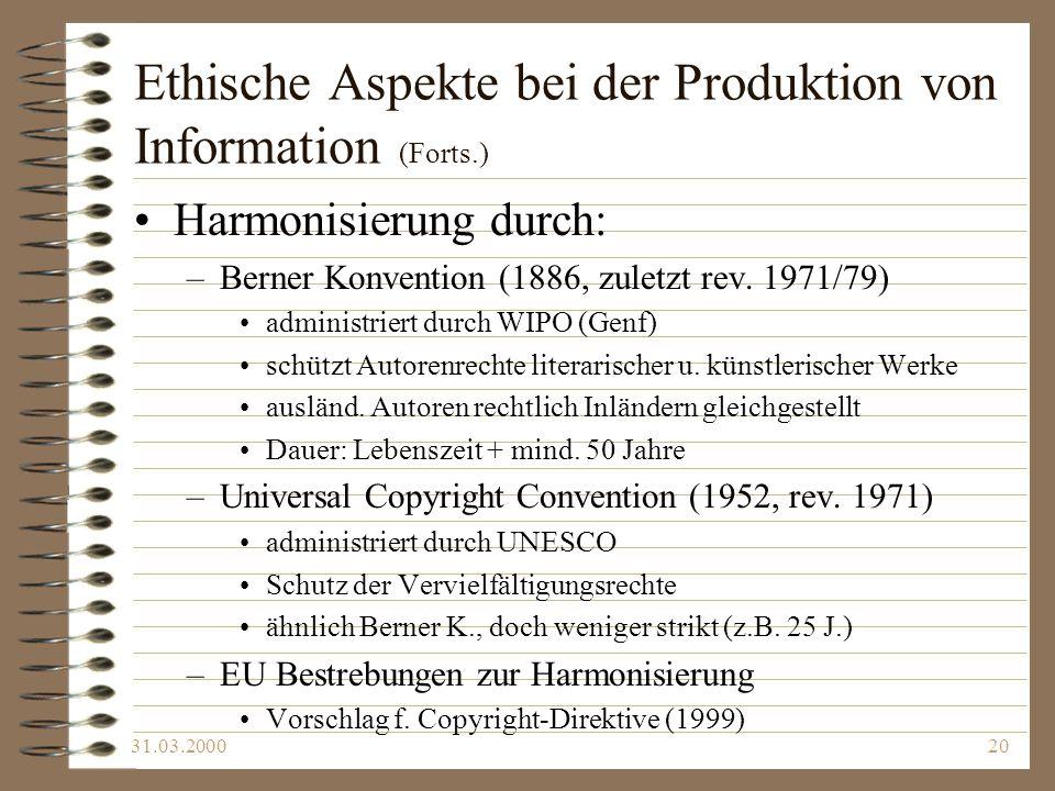 Ethische Aspekte bei der Produktion von Information (Forts.)