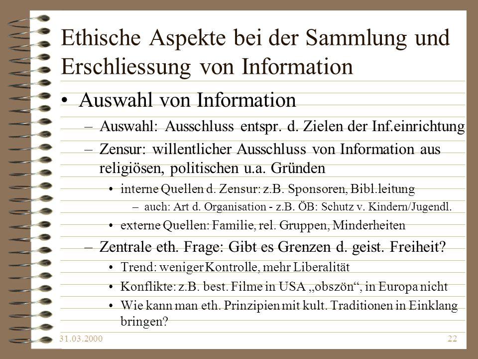 Ethische Aspekte bei der Sammlung und Erschliessung von Information