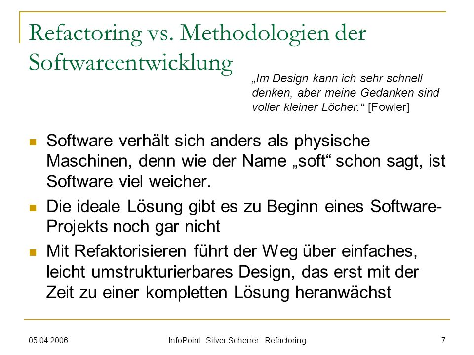Refactoring vs. Methodologien der Softwareentwicklung