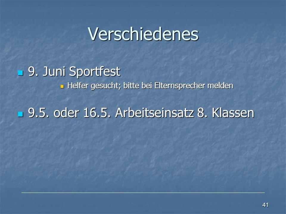 Verschiedenes 9. Juni Sportfest