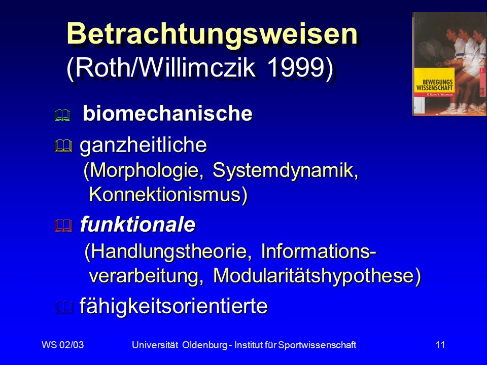 Betrachtungsweisen (Roth/Willimczik 1999)