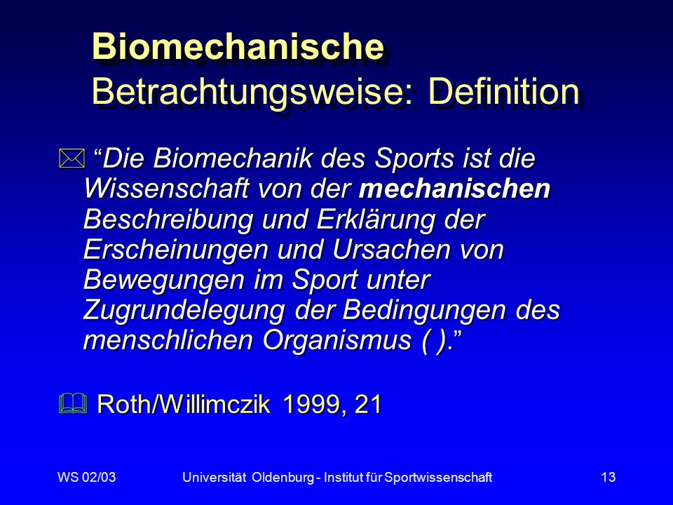 Biomechanische Betrachtungsweise: Definition