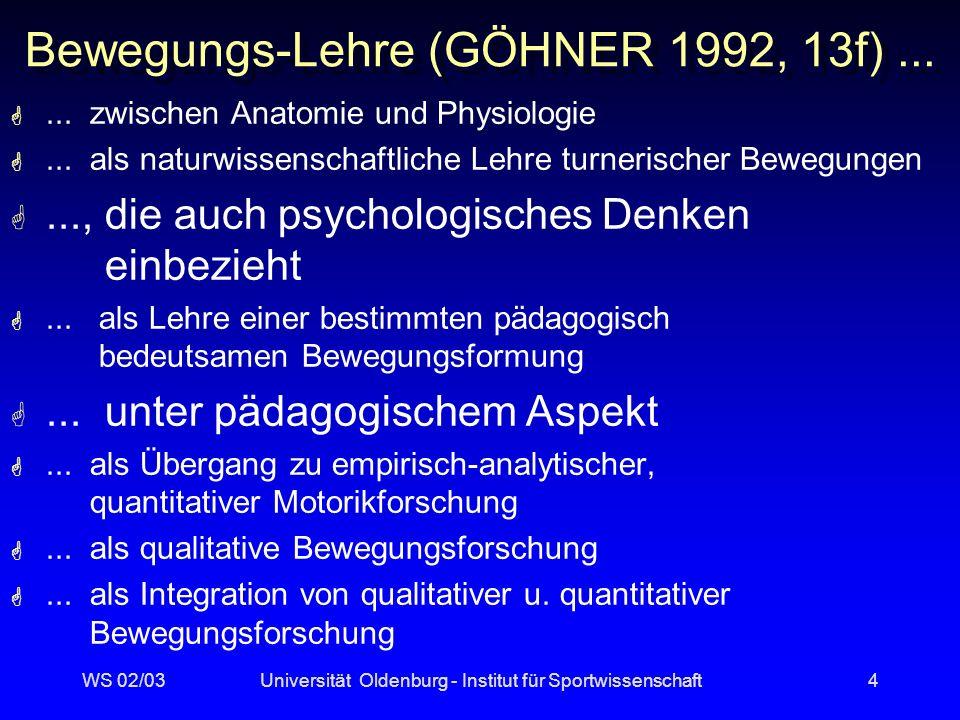 Bewegungs-Lehre (GÖHNER 1992, 13f) ...