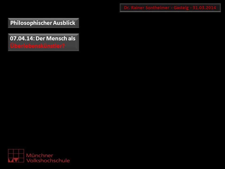 Dr. Rainer Sontheimer - Gasteig - 31.03.2014