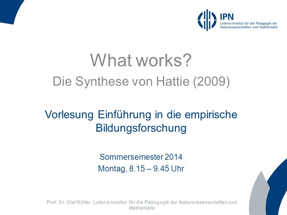 What works Die Synthese von Hattie (2009)