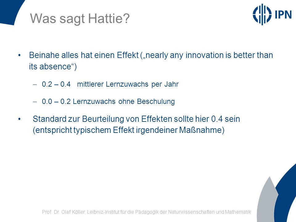 "Was sagt Hattie Beinahe alles hat einen Effekt (""nearly any innovation is better than its absence )"