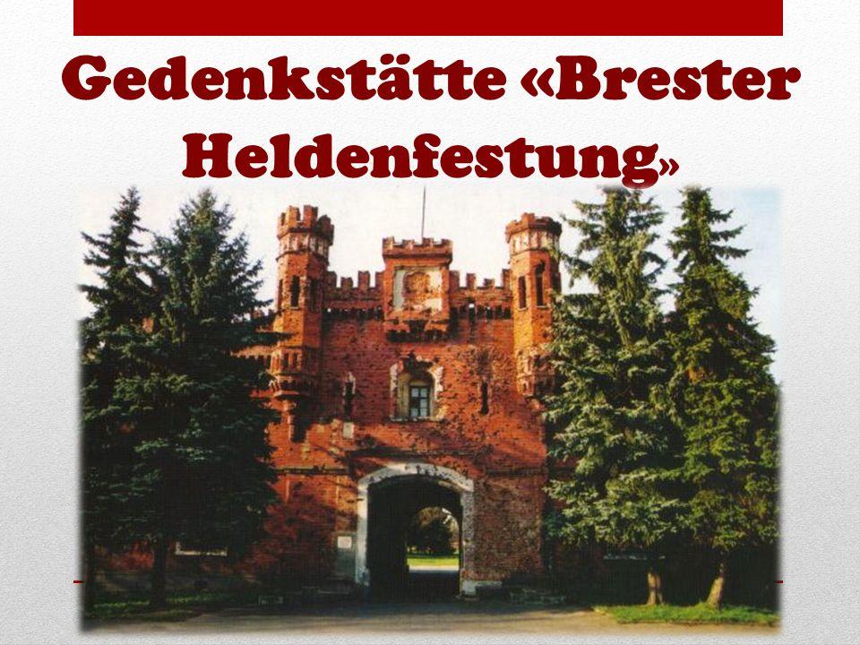 Gedenkstätte «Brester Heldenfestung»