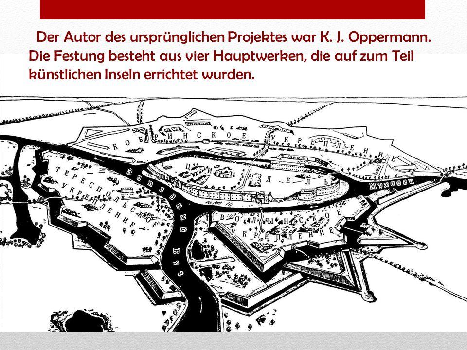 Der Autor des ursprünglichen Projektes war K. J. Oppermann
