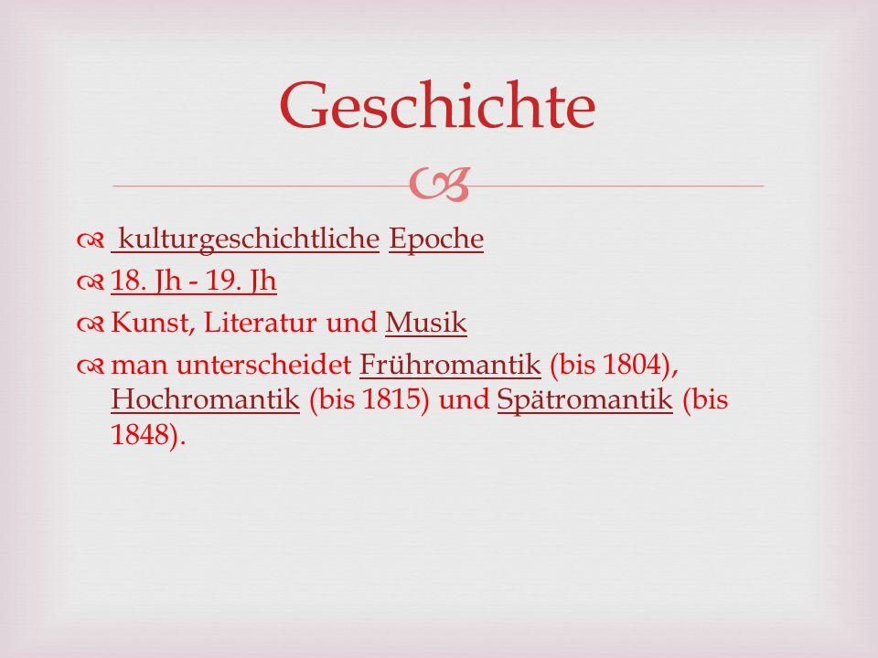 Geschichte kulturgeschichtliche Epoche 18. Jh - 19. Jh