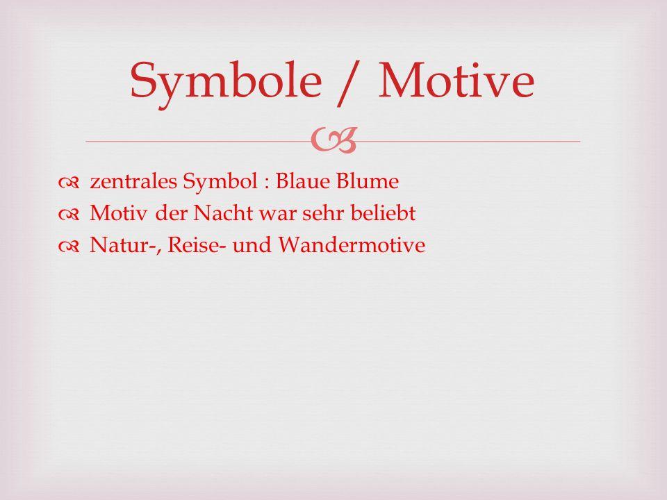 Symbole / Motive zentrales Symbol : Blaue Blume