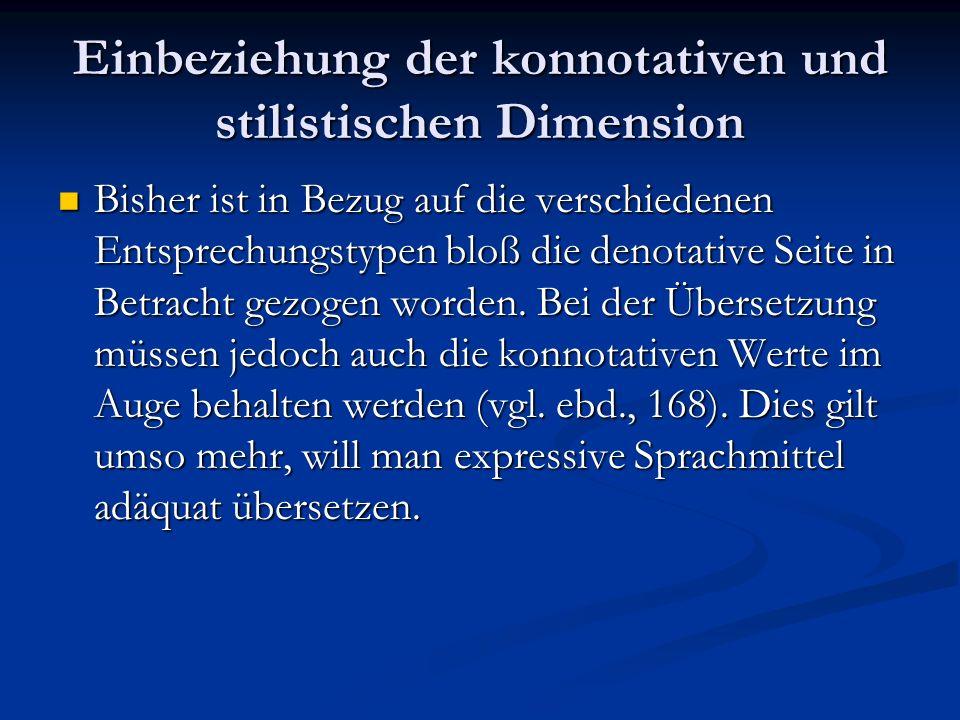 Einbeziehung der konnotativen und stilistischen Dimension