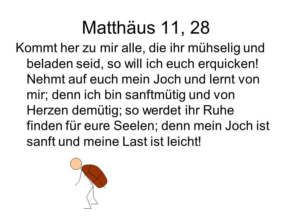 Matthäus 11, 28