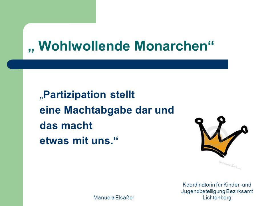 """"""" Wohlwollende Monarchen"""
