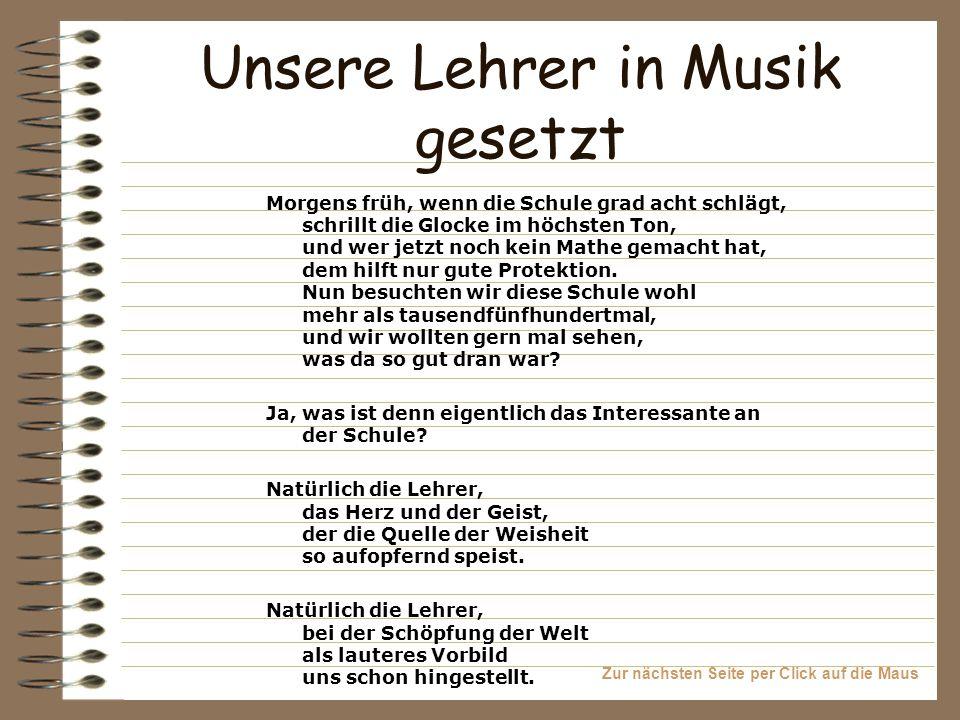 Unsere Lehrer in Musik gesetzt