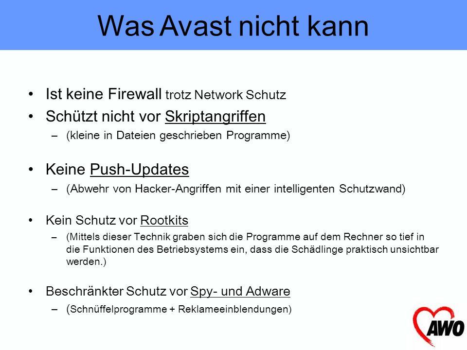 Was Avast nicht kann Ist keine Firewall trotz Network Schutz
