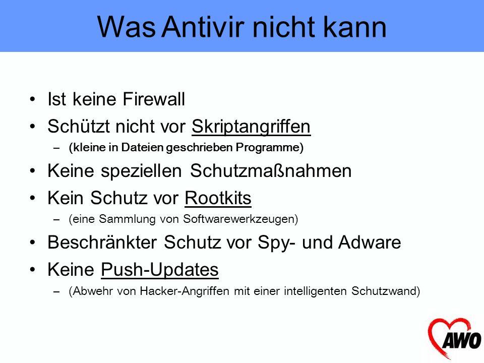 Was Antivir nicht kann Ist keine Firewall