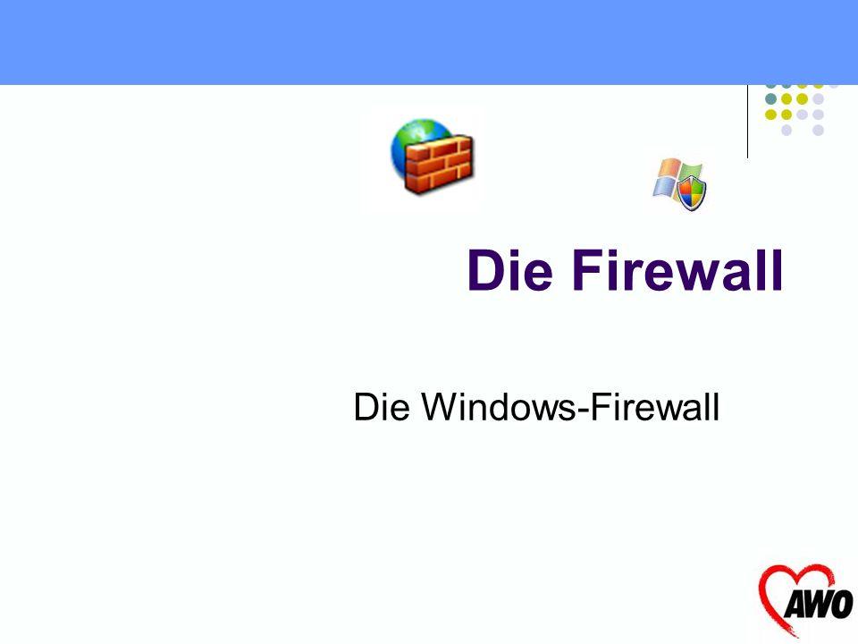 Die Firewall Die Windows-Firewall