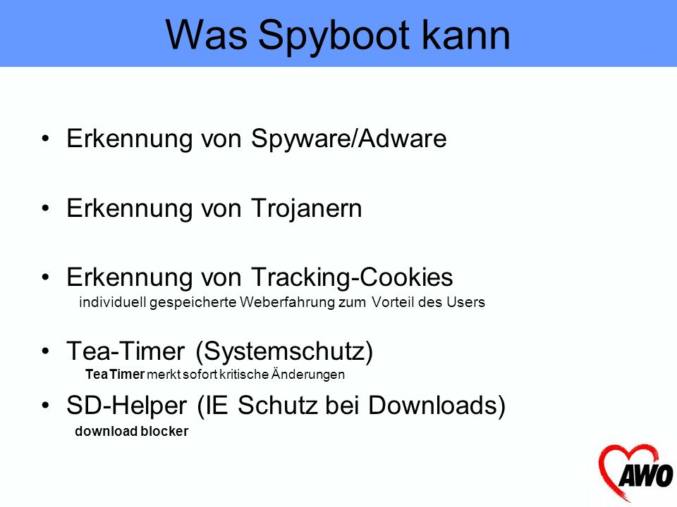 Was Spyboot kann Erkennung von Spyware/Adware Erkennung von Trojanern