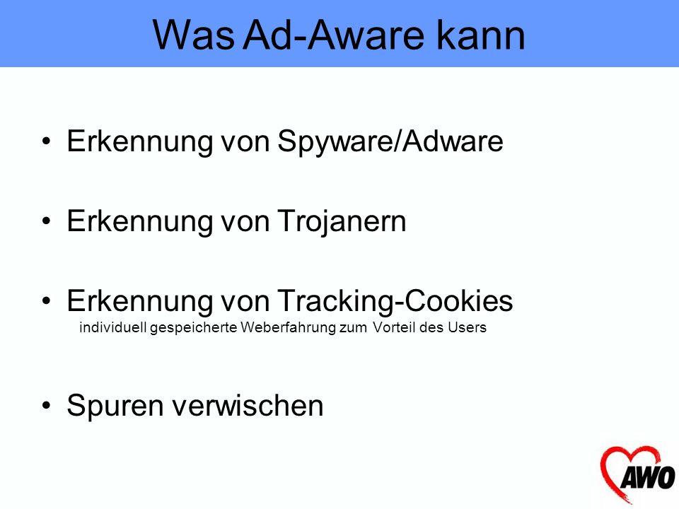 Was Ad-Aware kann Erkennung von Spyware/Adware Erkennung von Trojanern