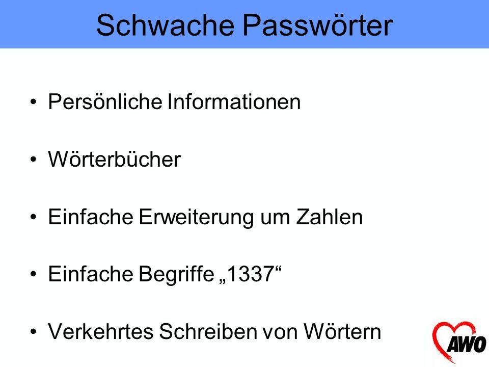 Schwache Passwörter Persönliche Informationen Wörterbücher