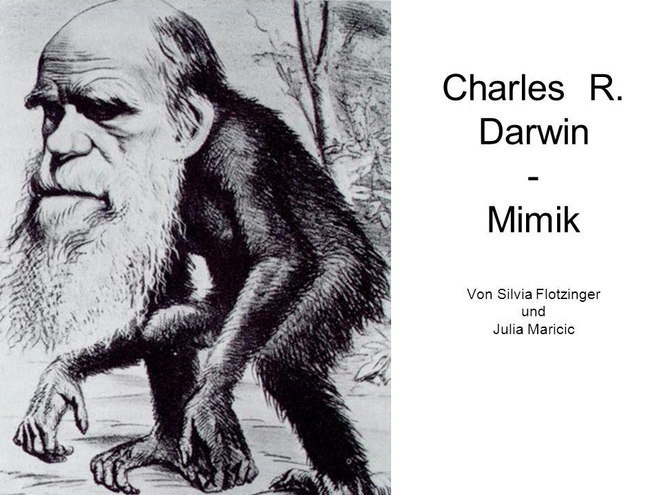 Charles R. Darwin - Mimik Von Silvia Flotzinger und Julia Maricic