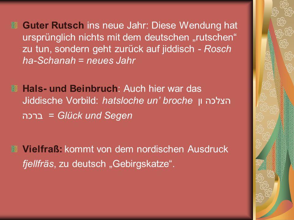 """Guter Rutsch ins neue Jahr: Diese Wendung hat ursprünglich nichts mit dem deutschen """"rutschen zu tun, sondern geht zurück auf jiddisch - Rosch ha-Schanah = neues Jahr"""