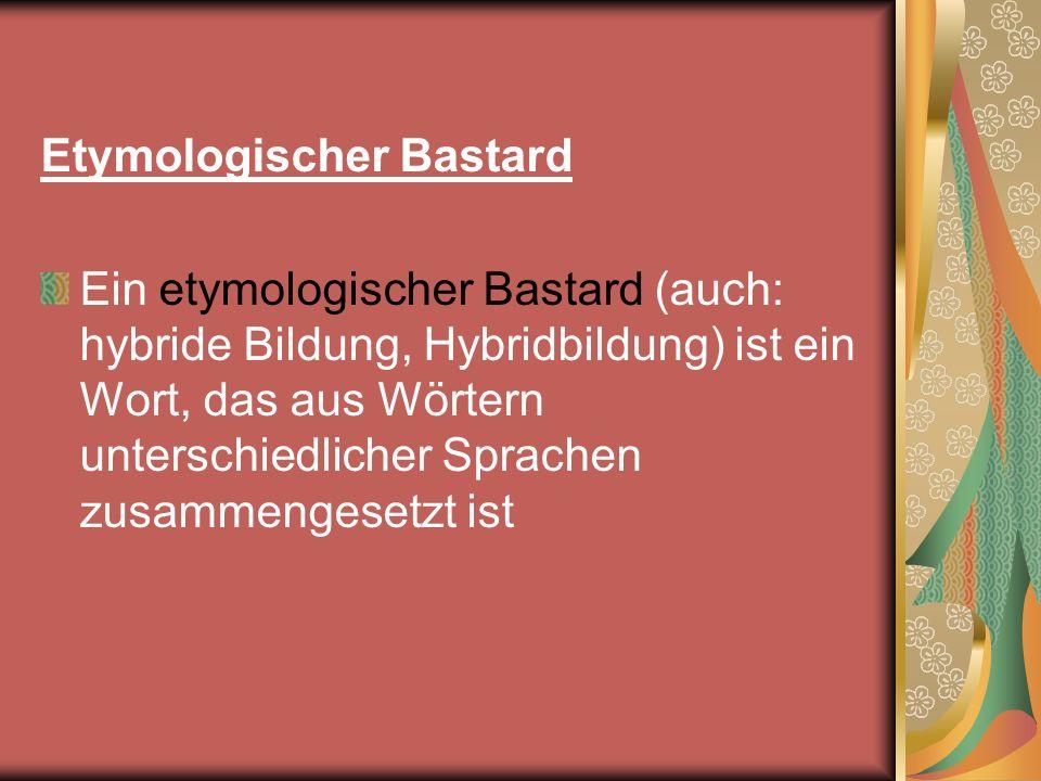 Etymologischer Bastard