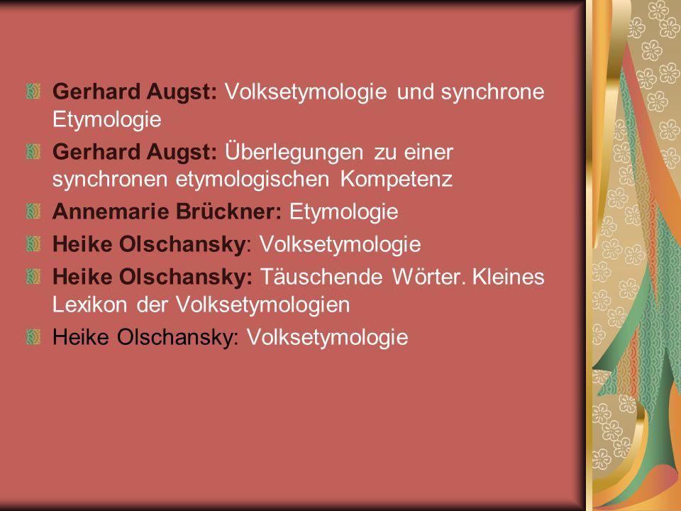 Gerhard Augst: Volksetymologie und synchrone Etymologie
