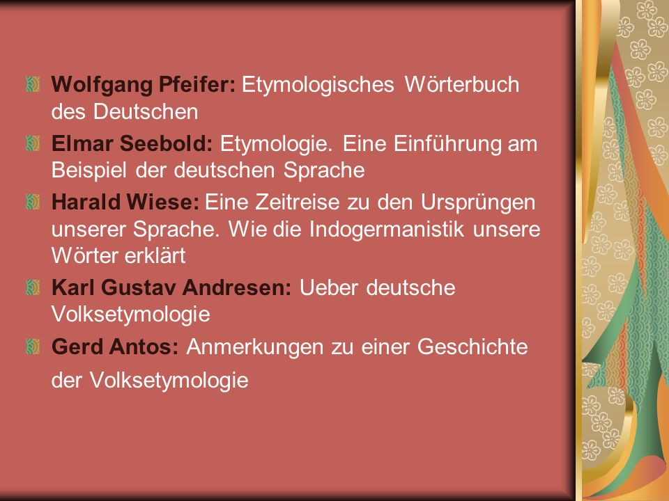 Wolfgang Pfeifer: Etymologisches Wörterbuch des Deutschen
