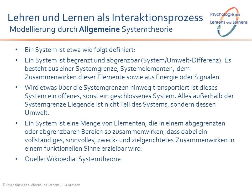 Lehren und Lernen als Interaktionsprozess Modellierung durch Allgemeine Systemtheorie