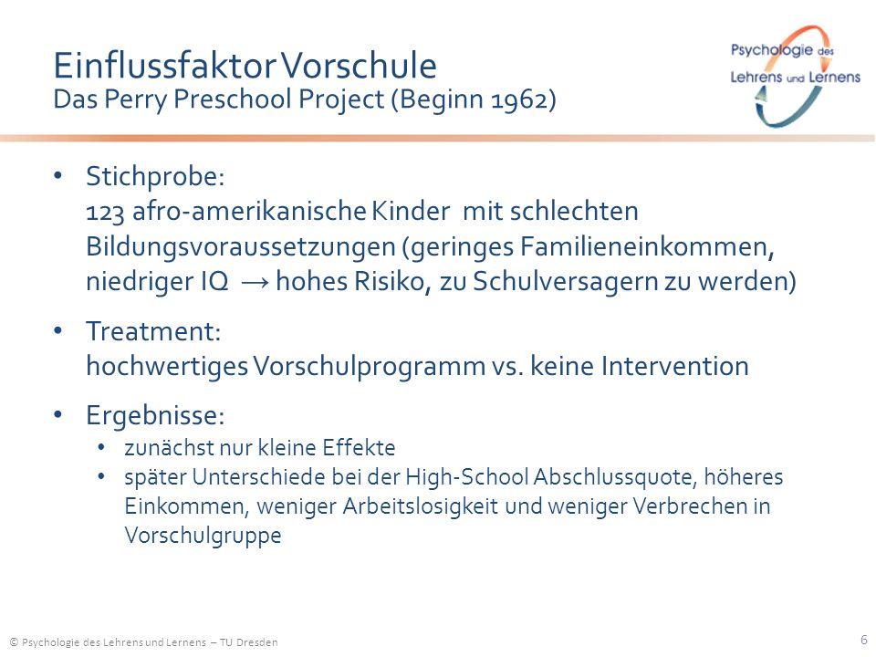 Einflussfaktor Vorschule Das Perry Preschool Project (Beginn 1962)