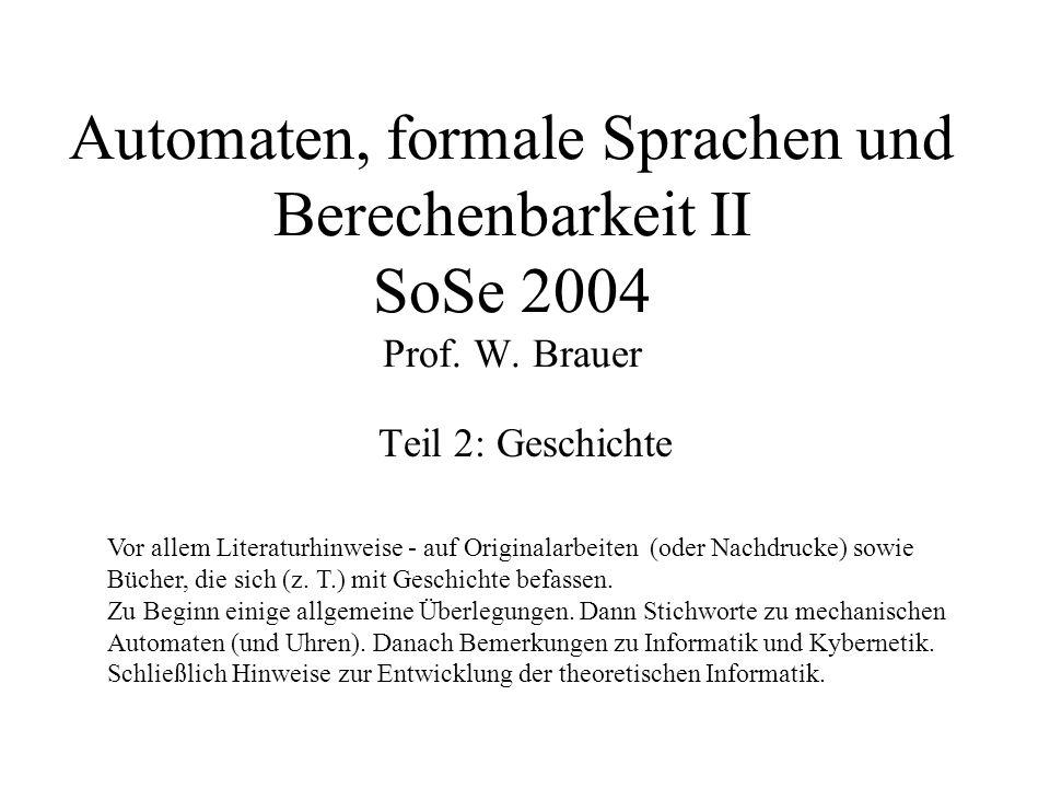 Automaten, formale Sprachen und Berechenbarkeit II SoSe 2004 Prof. W