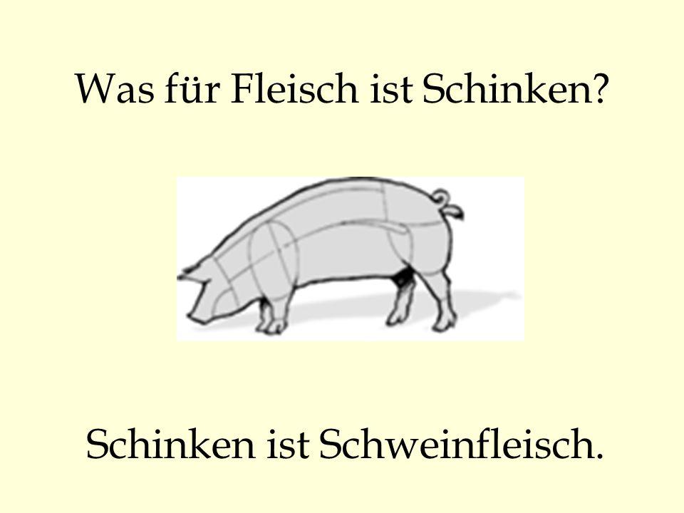 Was für Fleisch ist Schinken