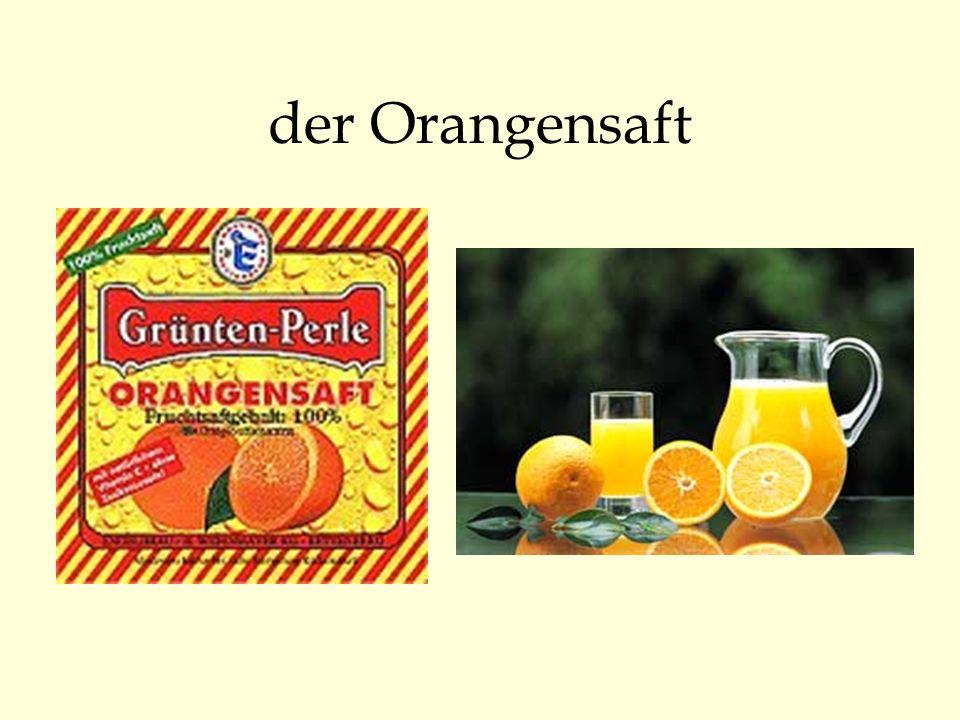 der Orangensaft