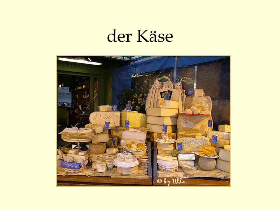 der Käse