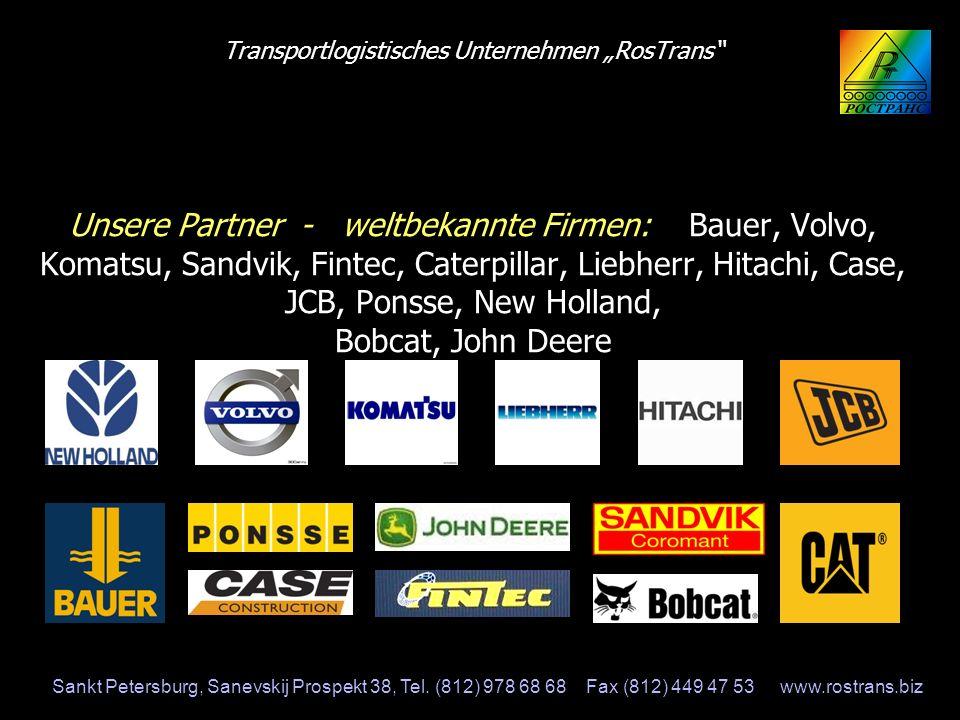 """Transportlogistisches Unternehmen """"RosTrans Unsere Partner - weltbekannte Firmen: Bauer, Volvo, Komatsu, Sandvik, Fintec, Caterpillar, Liebherr, Hitachi, Case, JCB, Ponsse, New Holland, Bobcat, John Deere"""