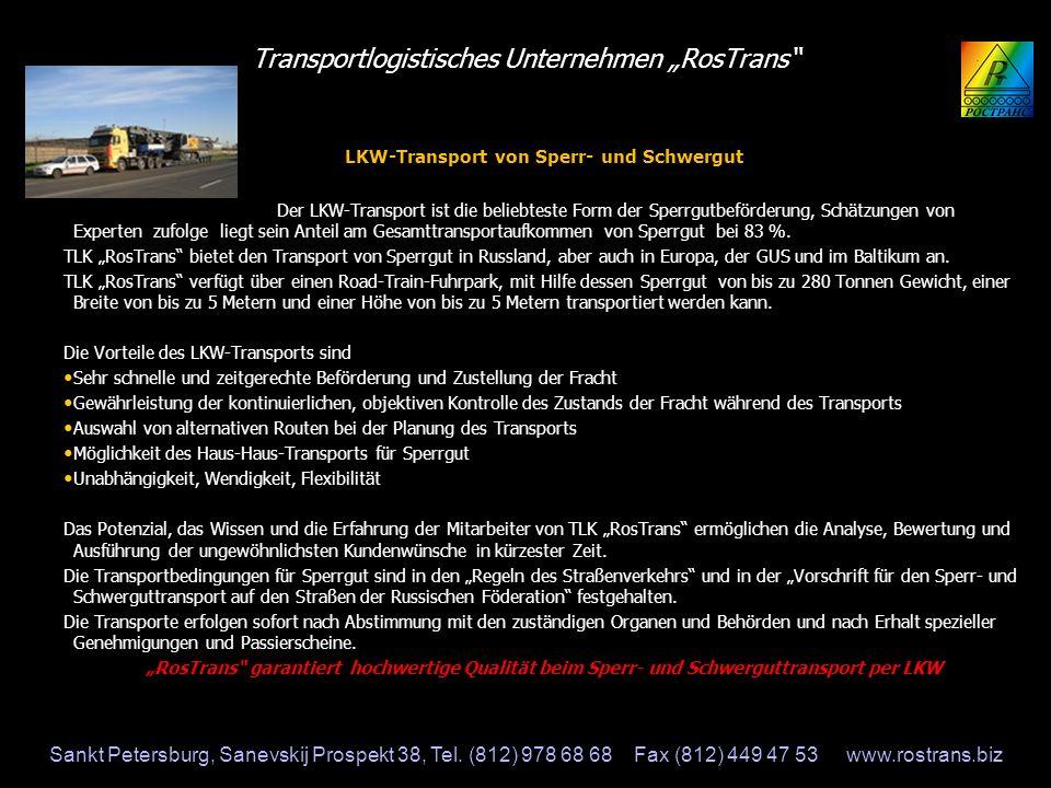 """Transportlogistisches Unternehmen """"RosTrans"""