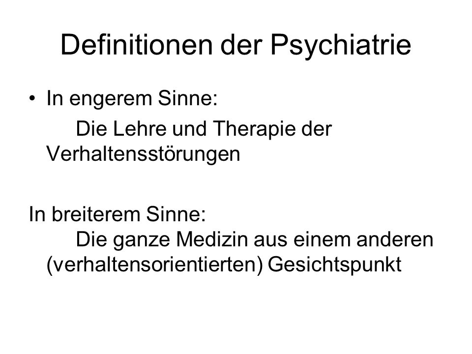 Definitionen der Psychiatrie
