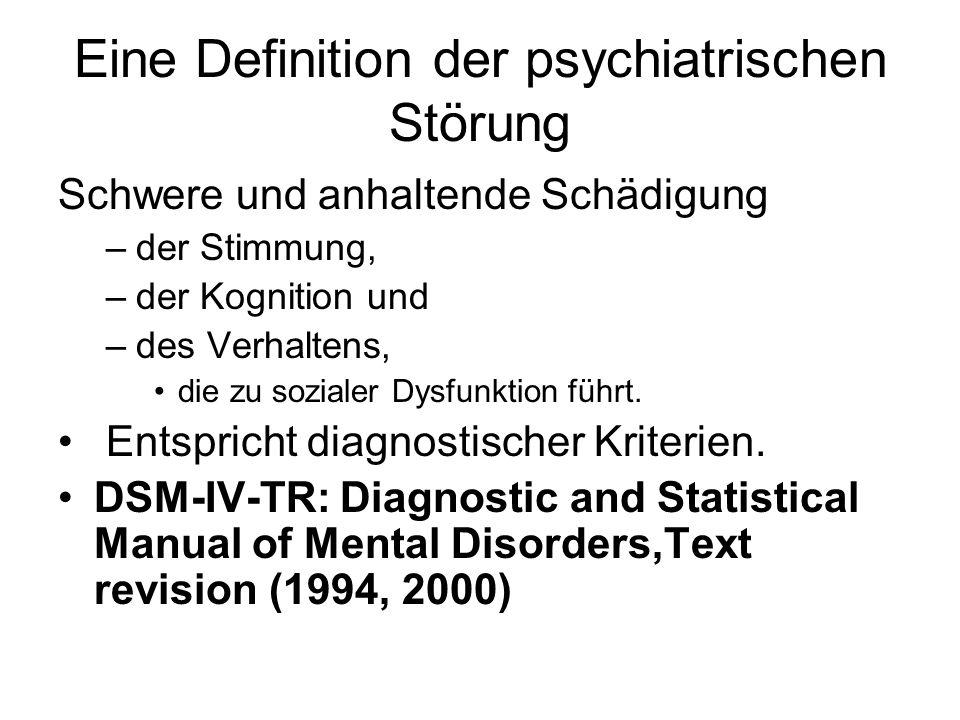 Eine Definition der psychiatrischen Störung