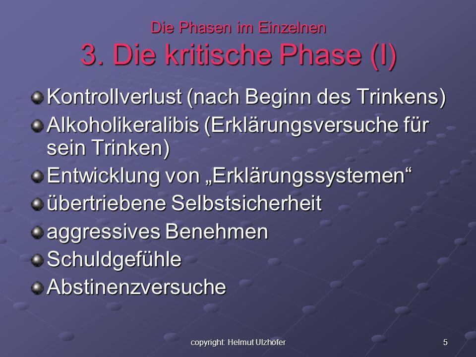 Die Phasen im Einzelnen 3. Die kritische Phase (I)