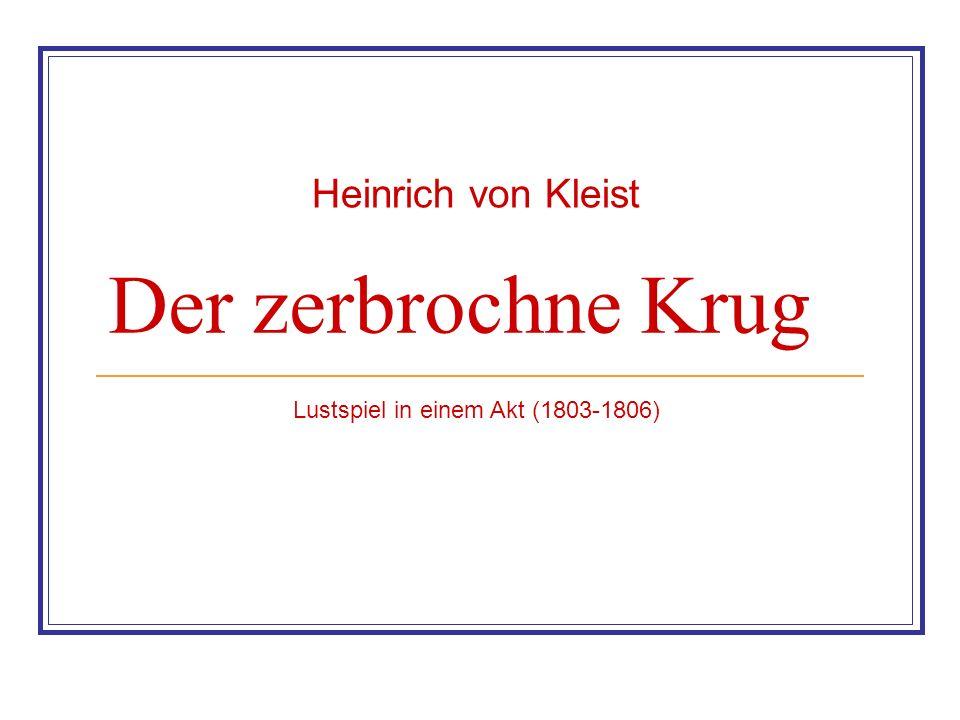 Der zerbrochne Krug Heinrich von Kleist
