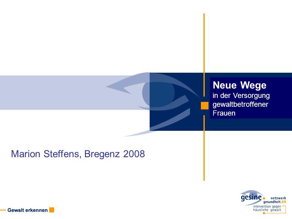 Neue Wege Marion Steffens, Bregenz 2008