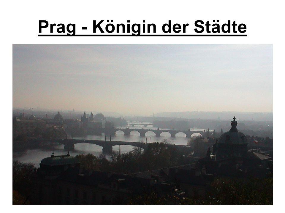 Prag - Königin der Städte