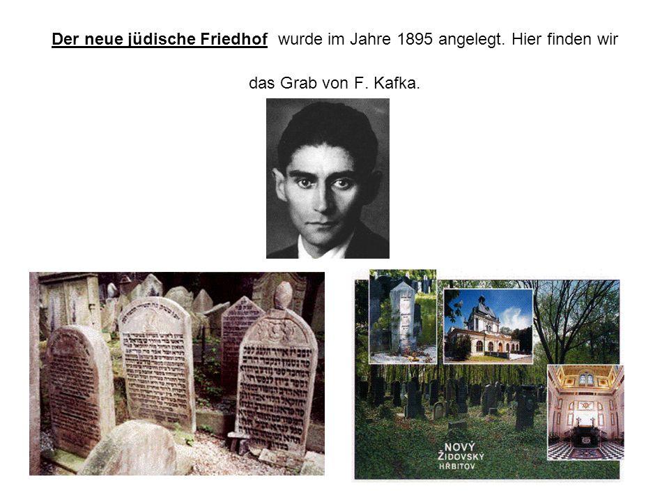 Der neue jüdische Friedhof wurde im Jahre 1895 angelegt