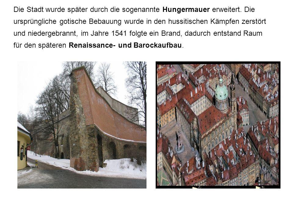 Die Stadt wurde später durch die sogenannte Hungermauer erweitert