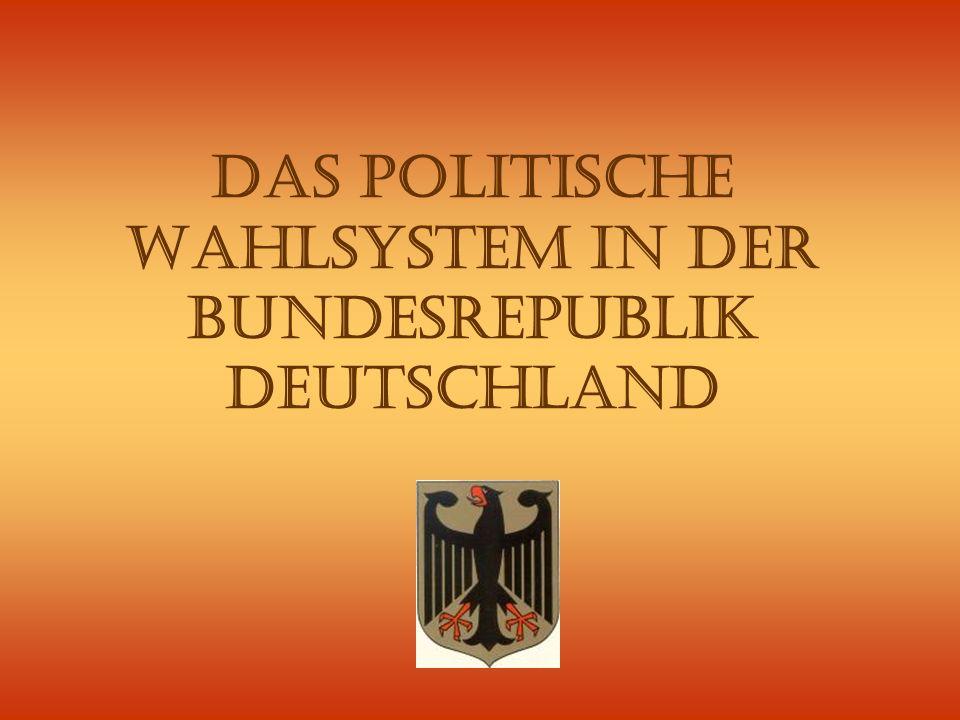 Das politische Wahlsystem in der Bundesrepublik Deutschland
